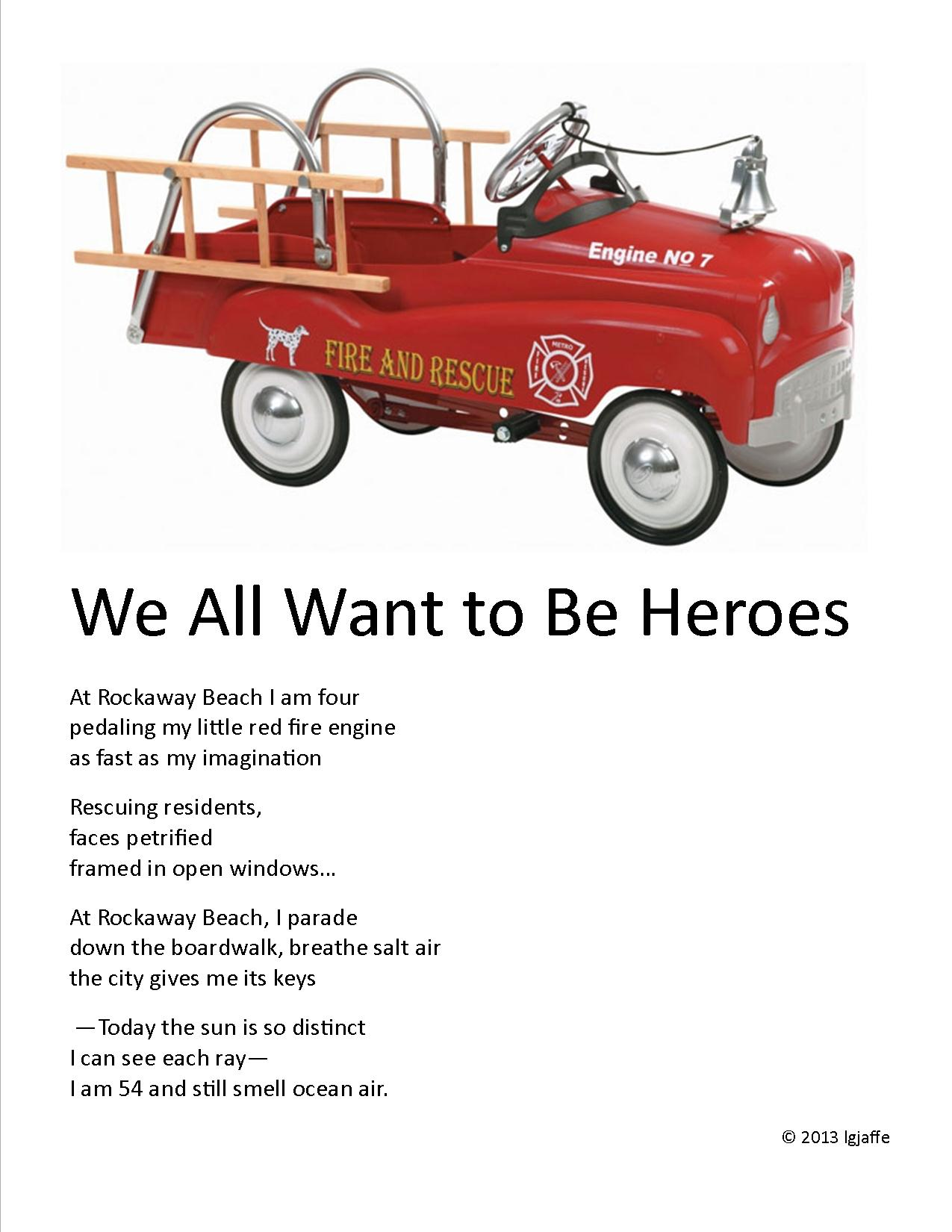 We All Want to Be Heroes